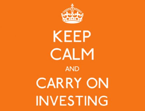 Keep Calm – Carry On Investing in your Assets